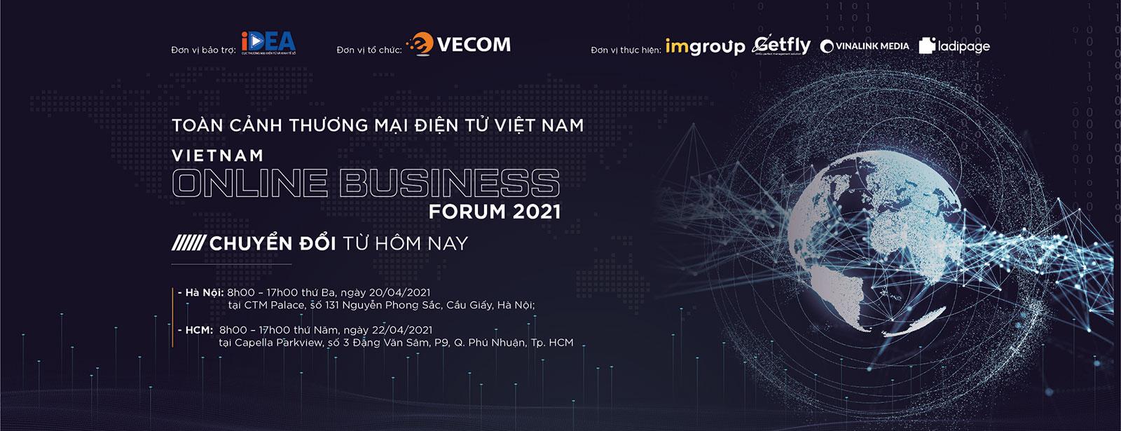 VIETNAM E-BUSINESS FORUM - VOBF 2021